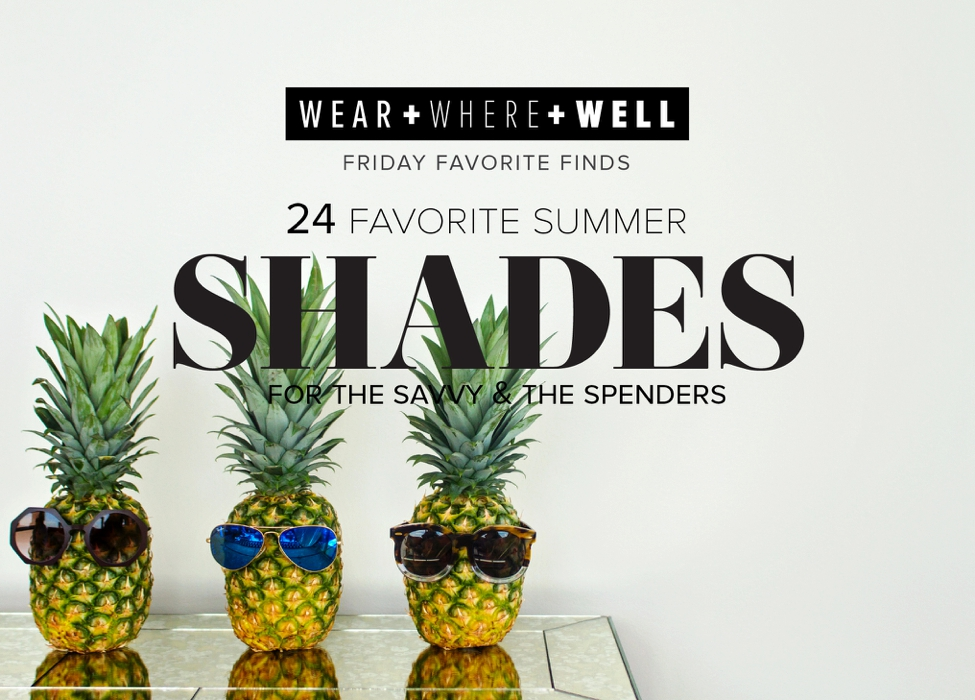cda220a326 24 Stylish Sunglasses for Every Budget - Carrie Colbert