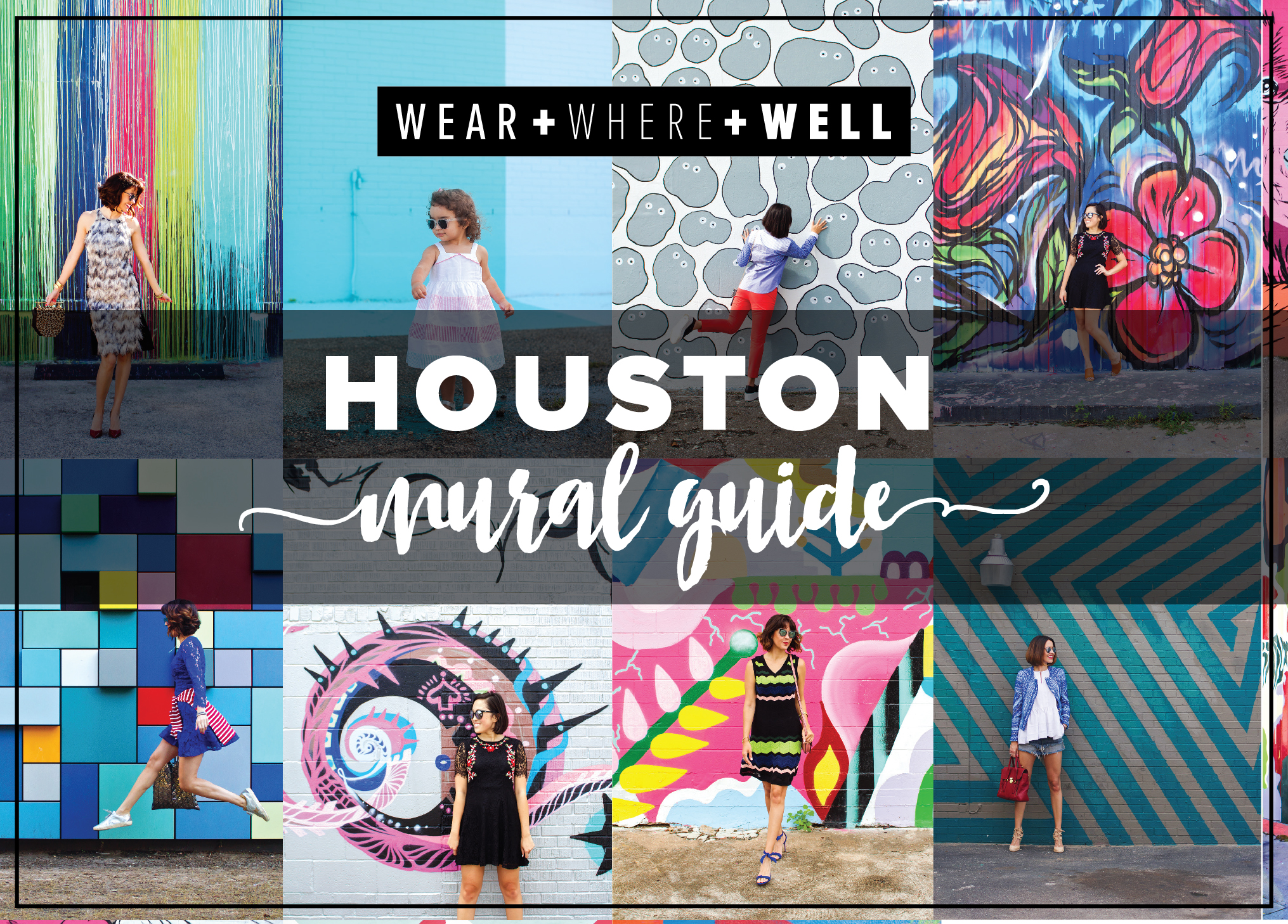 Houston Mural Guide - Wear + Where + Well