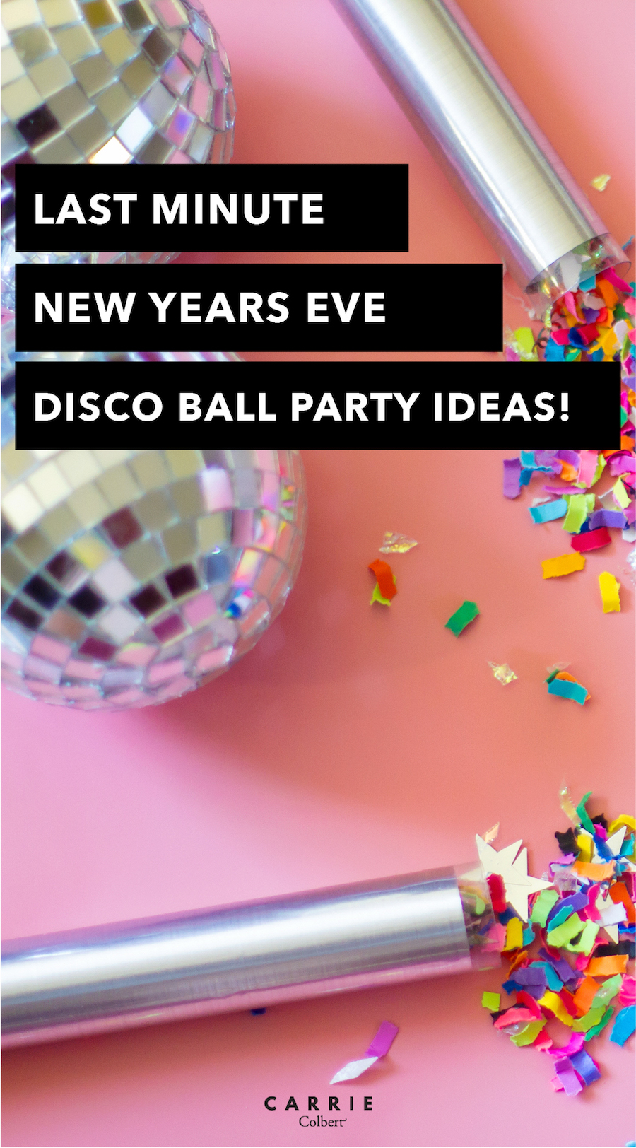 Last minute New Year's Eve ideas