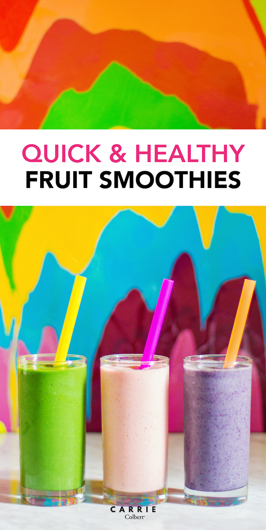quick and healthy smoothies