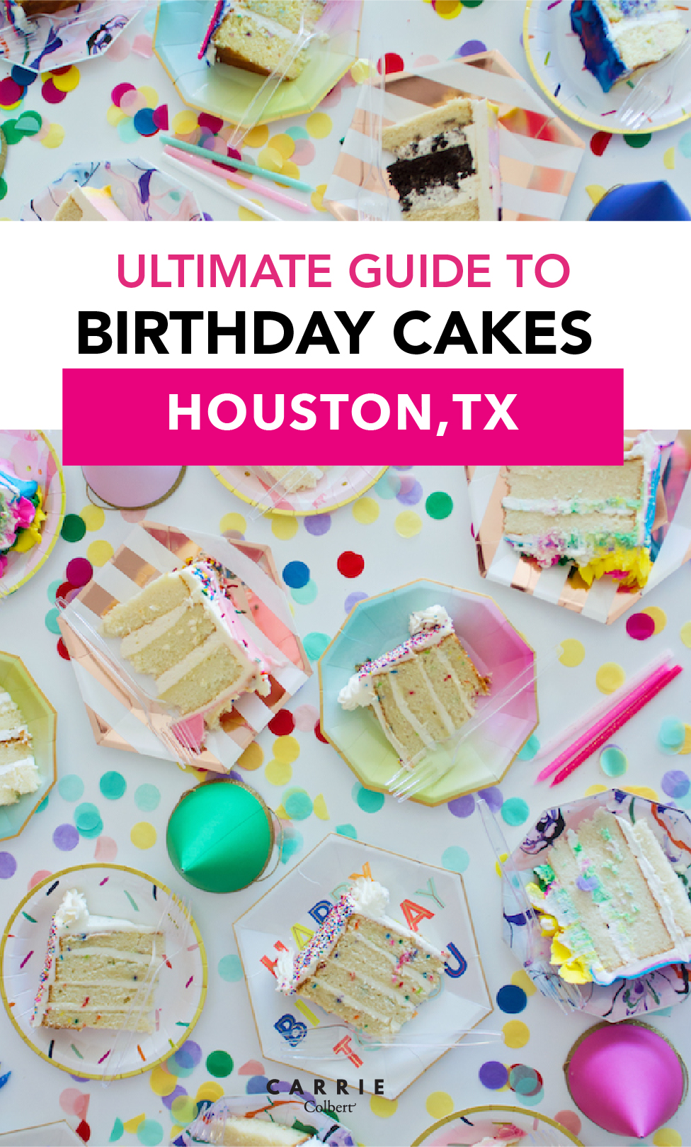 Your Guide To The Very Best Birthday Cakes In Houston