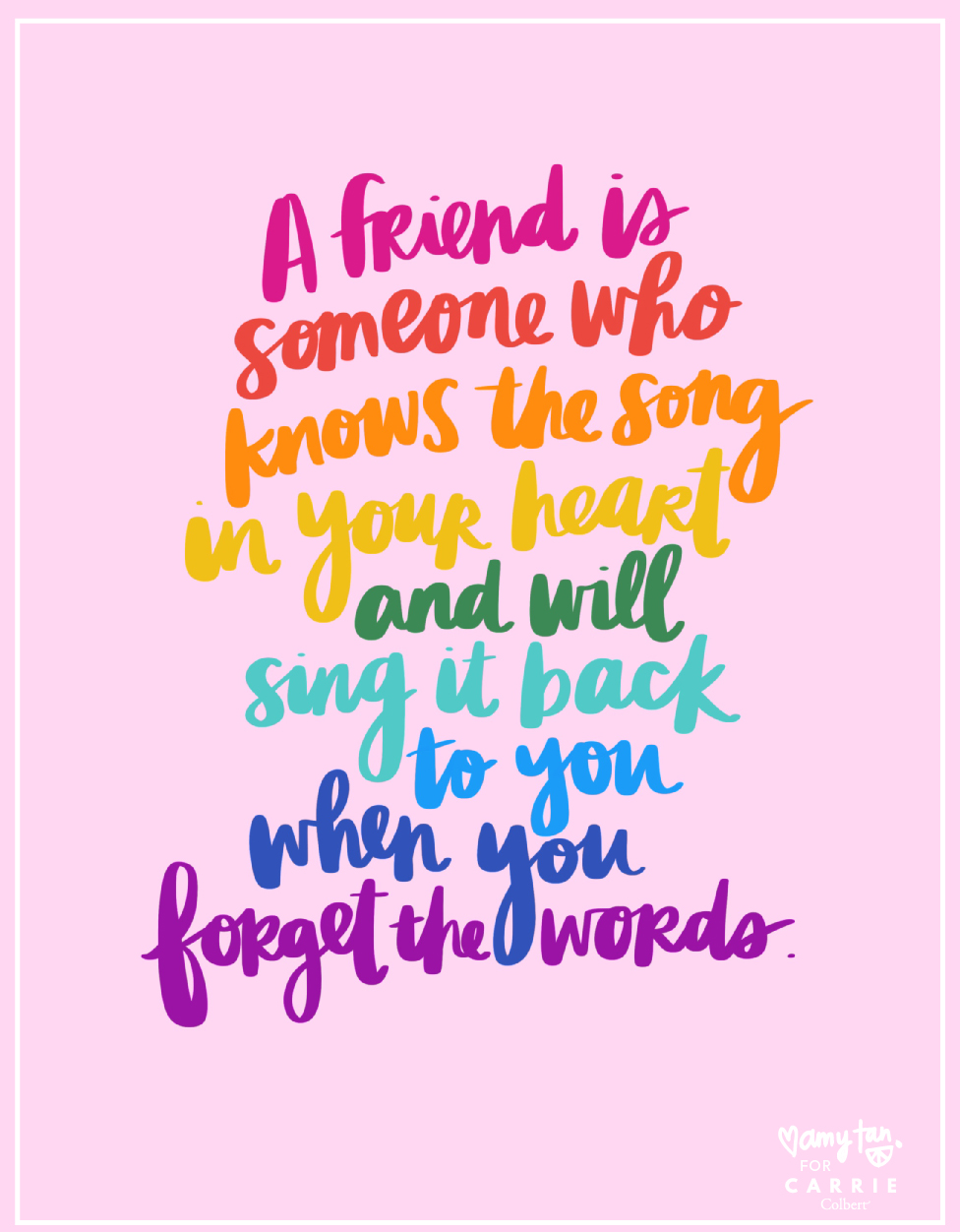 A Friend is Someone Who Knows the Song | Good Friend